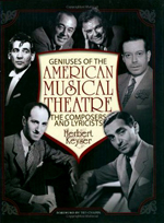 Geniuses of the American Musical Theatre The Composers and Lyricists